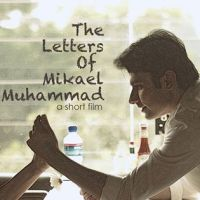 The Letters of Mikael Muhammad ~ A Short Film ~ Review